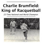"""""""Charlie Brumfield – King of Racquetball"""" now on Amazon.com"""